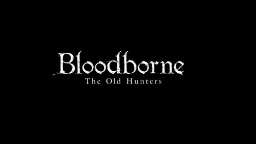 Bloodborne-The-Old-Hunters-1024x576