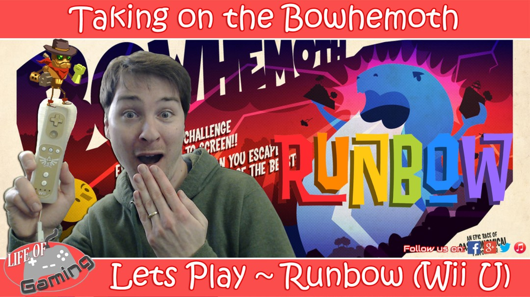 Lets Play Runbow Taking on the Bowhemoth